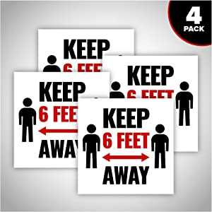 Keep 6Ft Away Sign - Social Distancing - 4 Pieces in A Pack - Made of PVC Material - with Double Sided Tape - Unique Design - Safety & CoronaVirus or COVID-19 Precaution - White