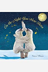 On the Night You Were Born Kindle Edition