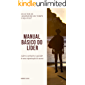 Manual Básico do Líder: Lidere-se primeiro e seja líder de uma Organização de sucesso