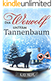 Der Werwolf unterm Tannenbaum (German Edition)