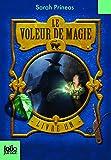 Le Voleur de magie (Tome 1-Livre un)