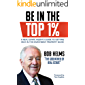 Be in the Top 1%: A Real Estate Agent's Guide to Getting Rich in the Investment Property Niche