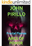 """Fractal Flames Arcs of Power: """"Over a hundred stunning images of astounding beauty!"""""""