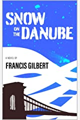 Snow on the Danube Kindle Edition