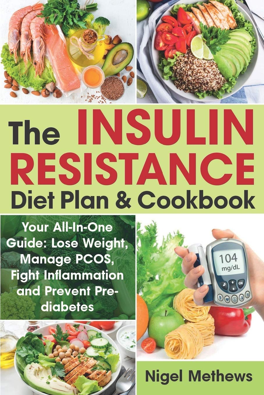 The Insulin Resistance Diet Plan Cookbook Your All In One Guide