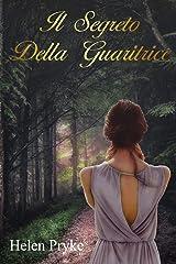 Il Segreto Della Guaritrice (Italian Edition) Paperback