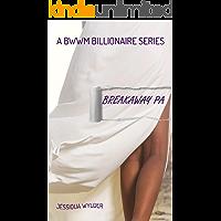Breakaway PA - A BWWM Billionaire Series Book Two