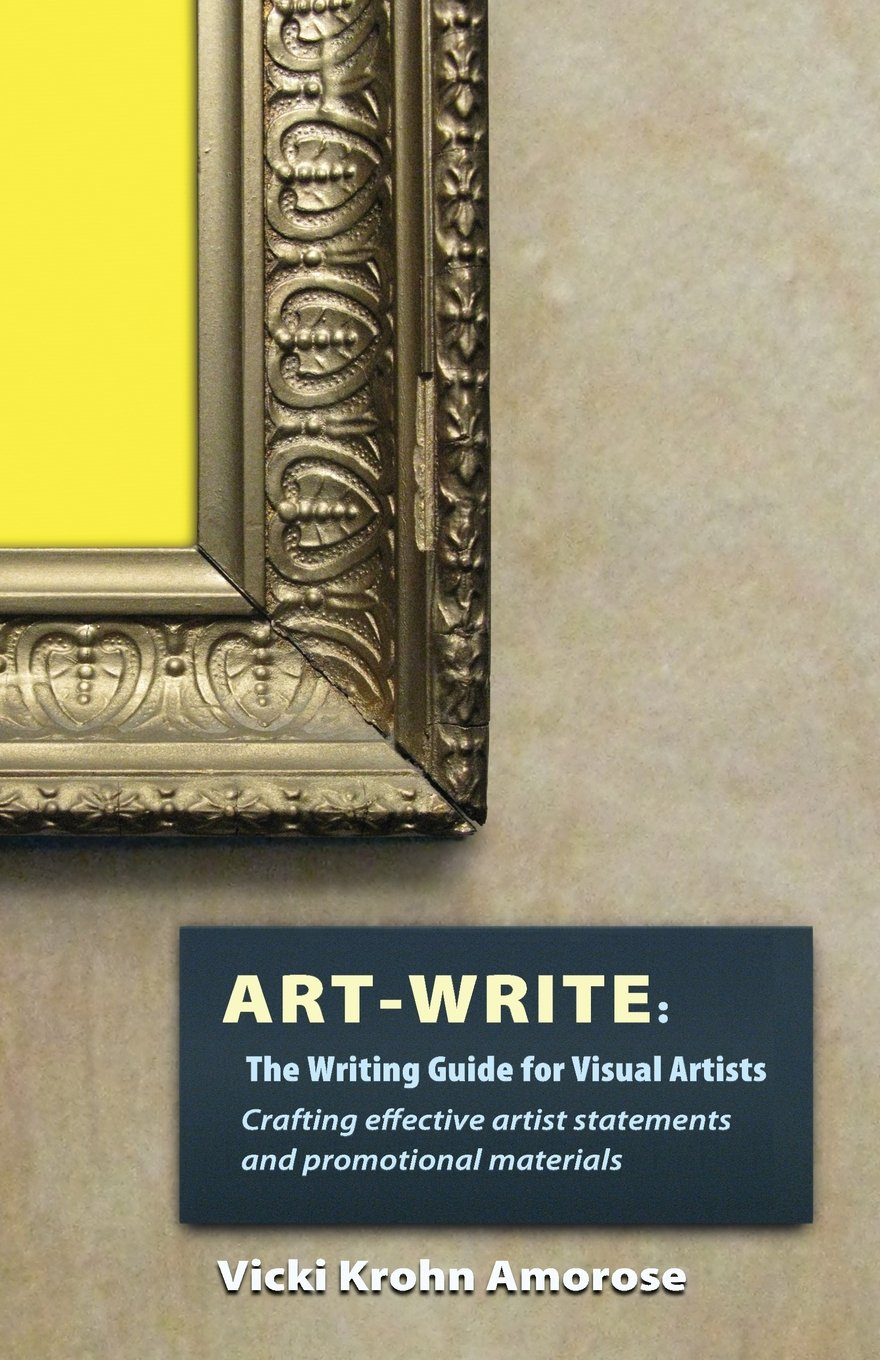 Art-Write: The Writing Guide for Visual Artists