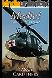 Medic!: Part 3: Vietnam