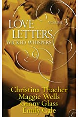 Love Letters Volume 3: Wicked Whispers (The Love Letters) Kindle Edition