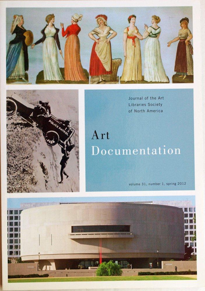 Art Documentation Spring 2012 : volume 31 number 1 Journal