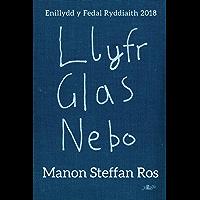 Llyfr Glas Nebo: Enillydd y Fedal Ryddiaith 2018 (Welsh Edition)