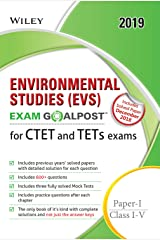 Wiley's Environmental Studies (EVS) Exam Goalpost for CTET and TETs Exams, Paper - I, Class I - V, 2019 Paperback