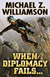 When Diplomacy Fails (Freehold Series)