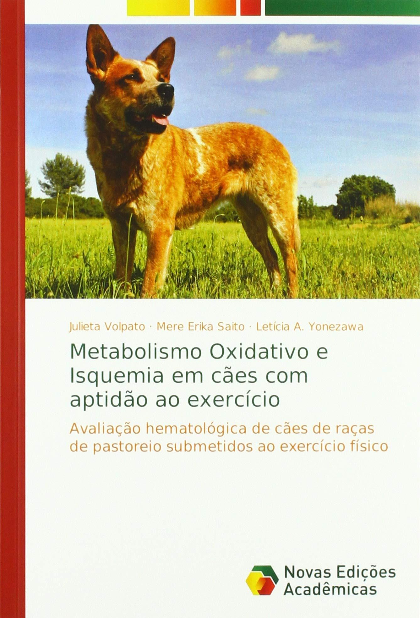 Metabolismo Oxidativo e Isquemia em cães com aptidão ao ...