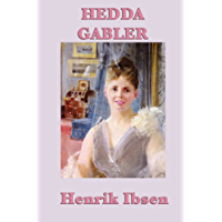 Hedda Gabler (Start Publishing) (English Edition)