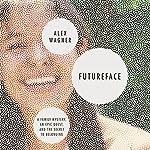 Futureface | Alex Wagner