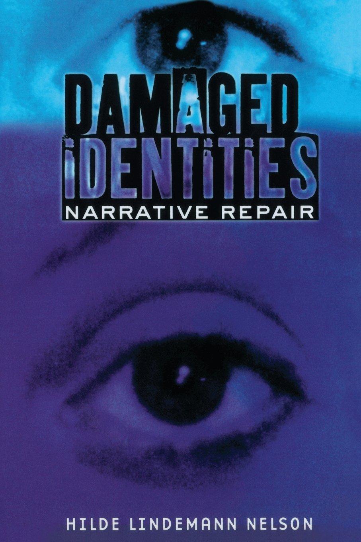 Damaged Identities, Narrative Repair pdf