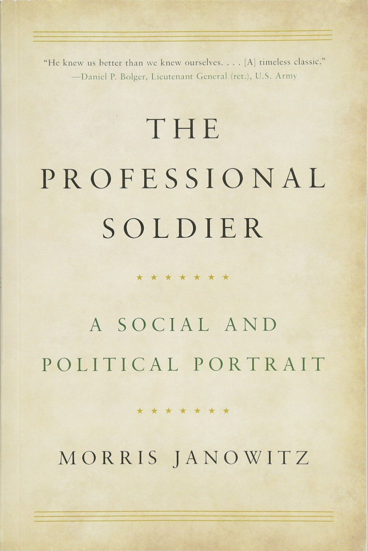 Amazon.com: The Professional Soldier: A Social and Political ...