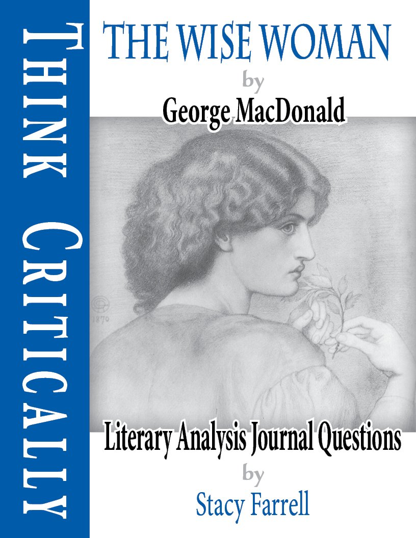 The Wise Woman with Literary Analysis Journal Questions ebook