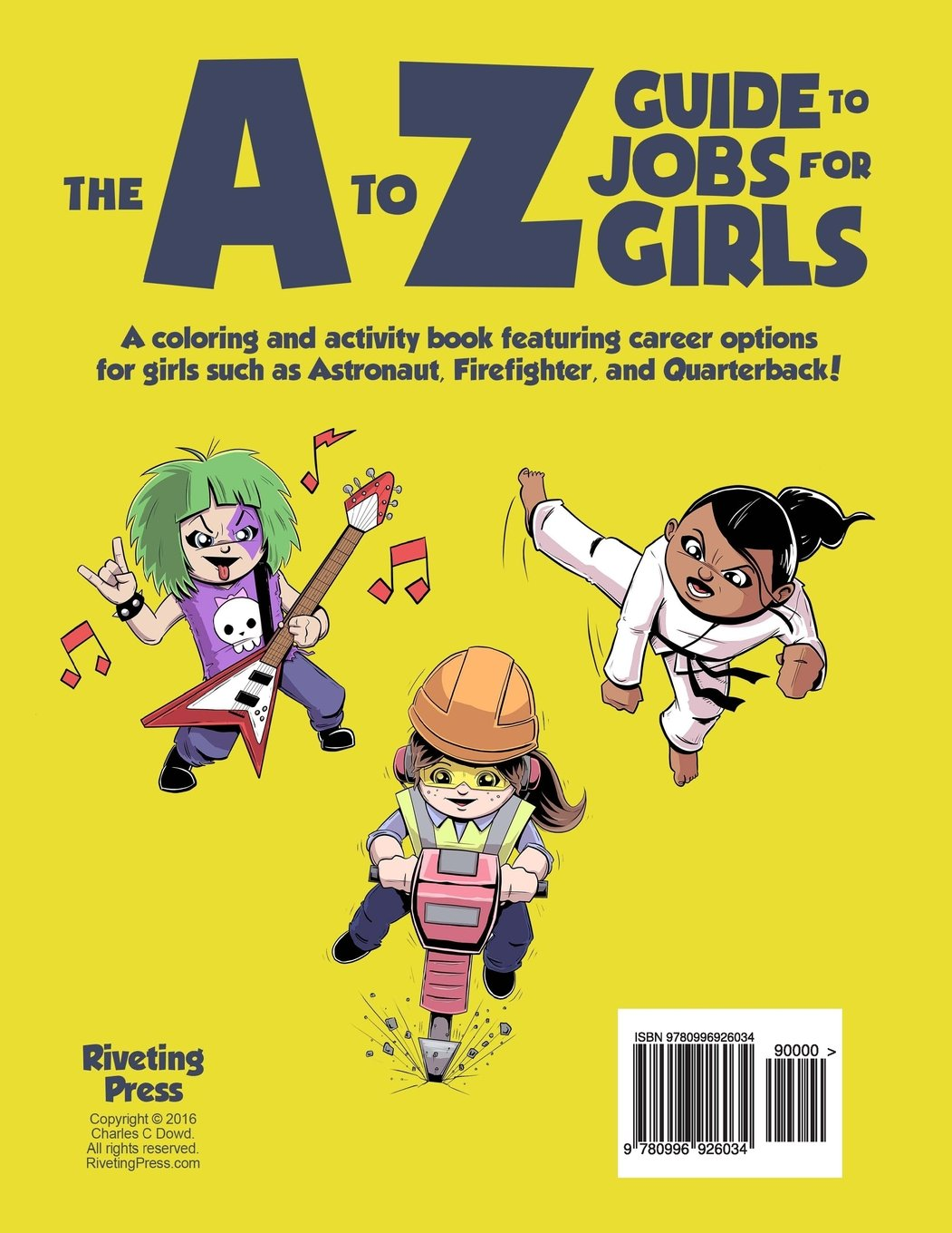 Coloring book jobs - Amazon Com The A To Z Guide To Jobs For Girls Coloring Activity Book 9780996926034 Charles C Dowd Books