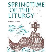 Springtime of the Liturgy