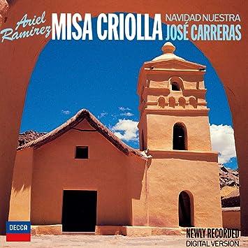 Ramirez: Missa Criolla / Navidad Nuestra