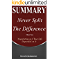Summary: Never Split the Difference - Negotiating as if Your Life Depended on It | An In-Depth Summary of Book by Chris Voss (Growth-Summaries 2)