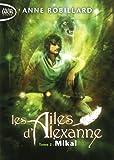 Les Ailes d'Alexanne T02 Mikal (2)