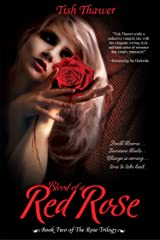 Blood of a Red Rose (The Rose Trilogy Book 2) Kindle Edition