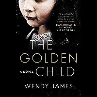 The Golden Child: A Novel
