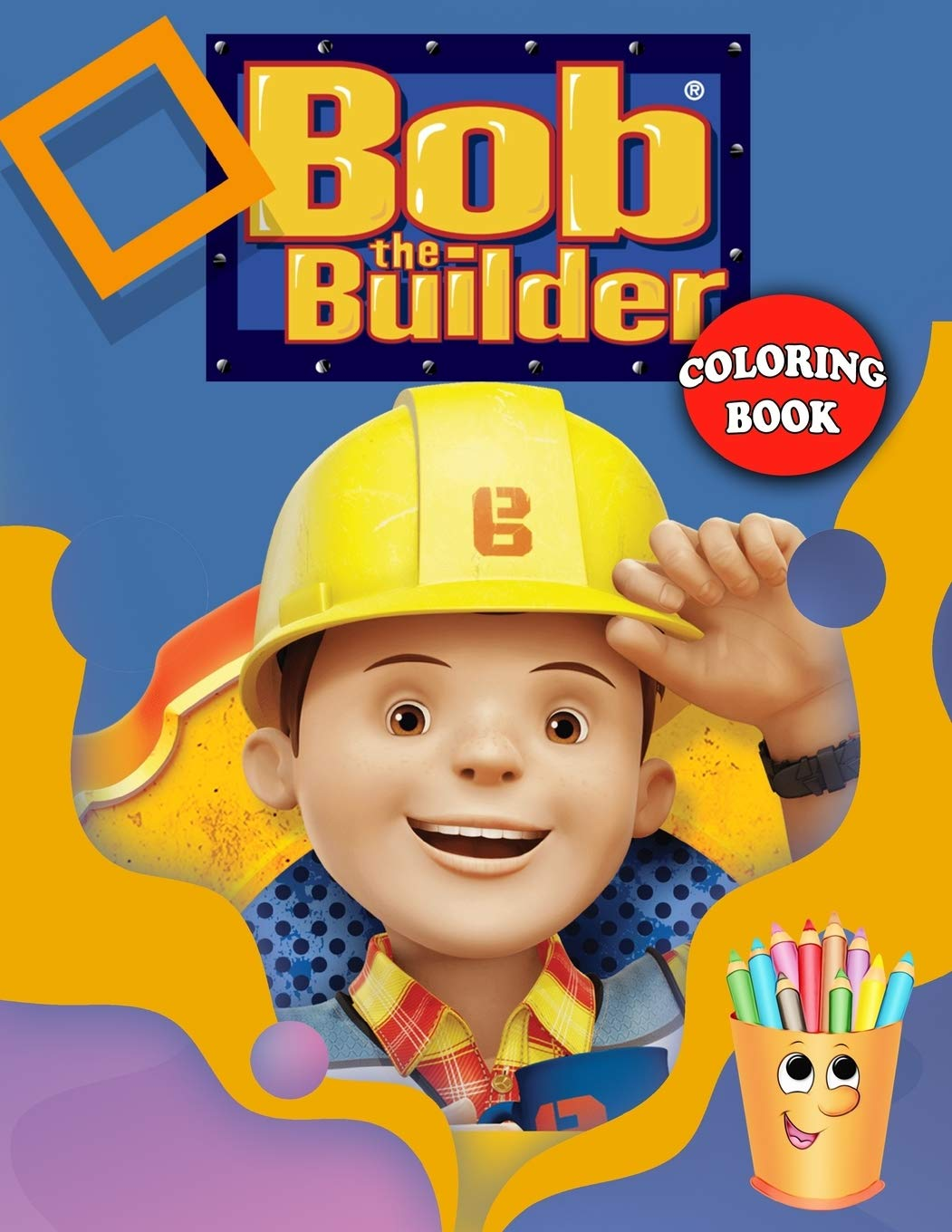 Bob the Builder Coloring Book Bob the Builder Coloring Book With ...