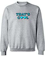 "Funny ""That's Cool"" Graphic Design Crew Neck Sweatshirt"