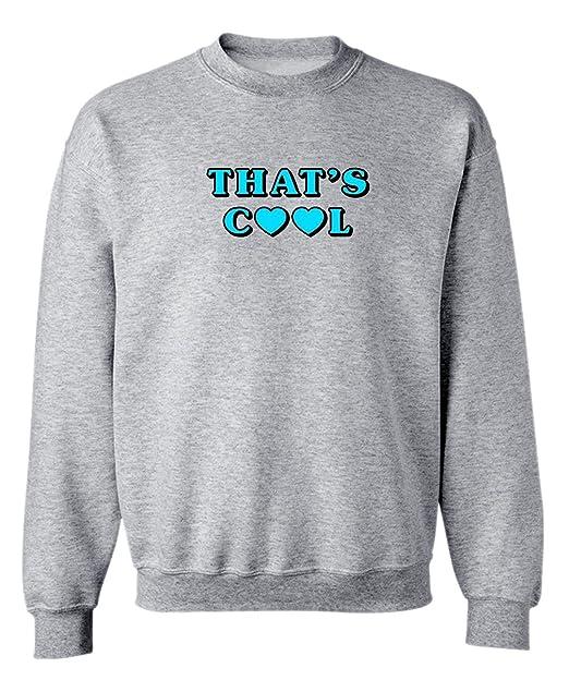 455e80970c80 Funny  quot That s Cool quot  Graphic Design Crew Neck Sweatshirt-Small ...