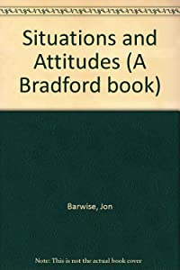 Situations and Attitudes