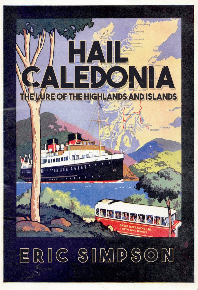 Read Online Hail Caledonia: The Lure of the Highlands and Islands pdf