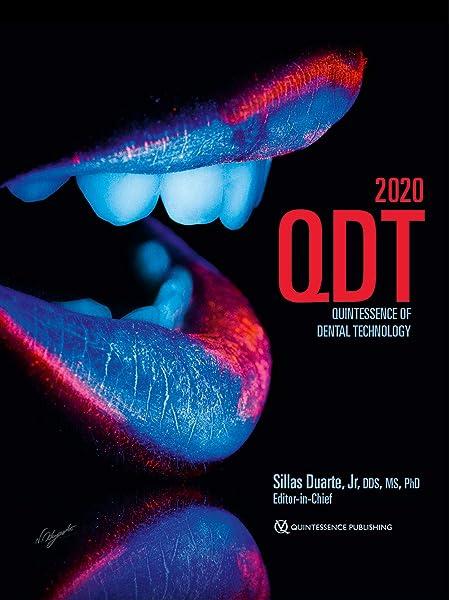 Quintessence of Dental Technology 2020: 9781647240141: Medicine & Health  Science Books @ Amazon.com