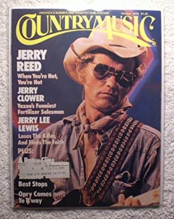 Jerry Reed When Youre Hot Youre Hot Country Music Magazine