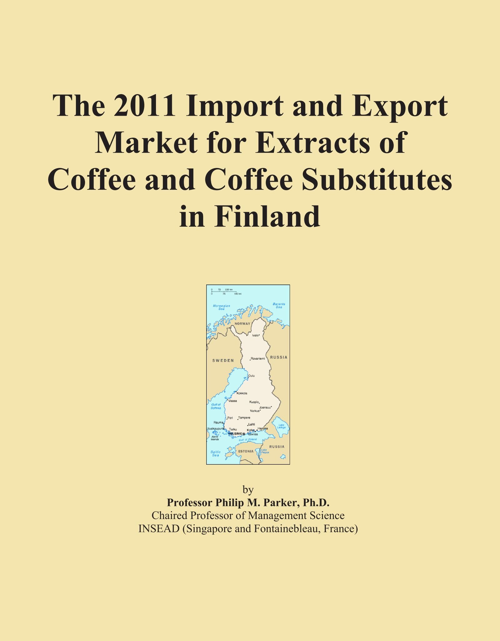 The 2011 Import and Export Market for Extracts of Coffee and Coffee Substitutes in Finland pdf