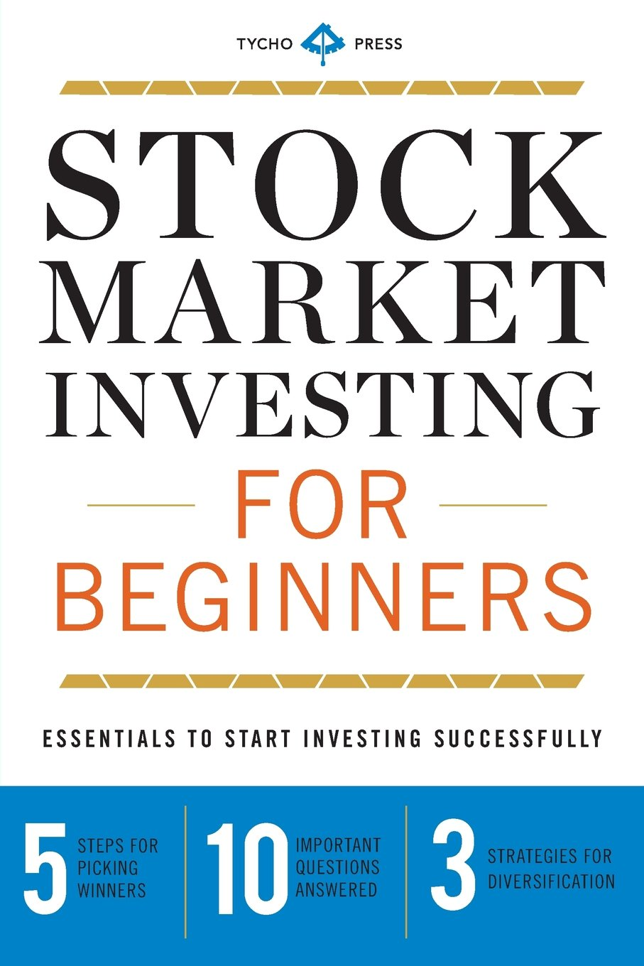 Stock Market Investing for Beginners: Essentials to Start Investing Successfully: Amazon.es: Tycho Press: Libros en idiomas extranjeros