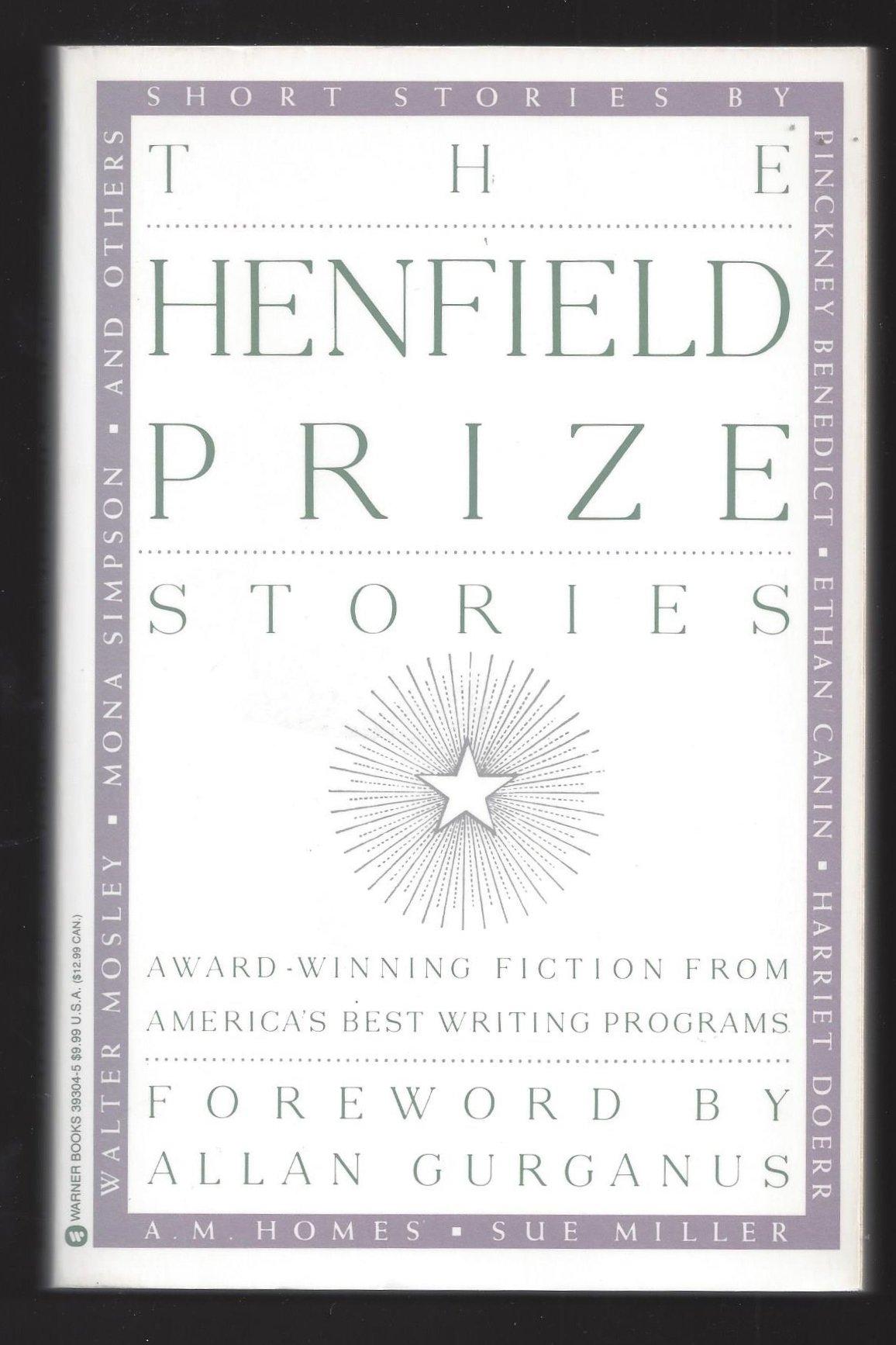 The henfield prize stories john birmingham laura gilpin joseph f the henfield prize stories john birmingham laura gilpin joseph f mccrindle 9780446393041 amazon books fandeluxe Choice Image