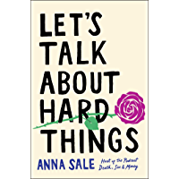 Let's Talk About Hard Things (English Edition)