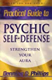 Practical Guide to Psychic Self-Defense - Strengthen Your Aura