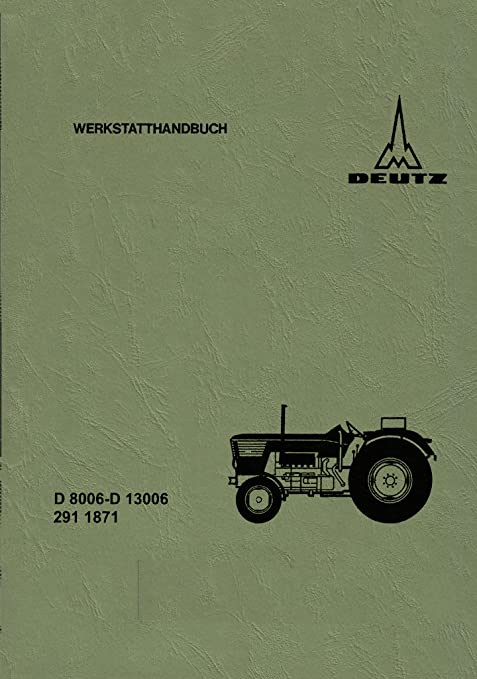 Taller Manual para Deutz D 8006 – D 10006 – D 13006