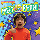 Meet Ryan! (Ryan's World)