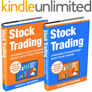 Stock Trading: 2 Books in 1: Beginner's Guide + Strategies to Make Money with Stock Trading (Stock Trading, Day Trading…