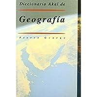 Diccionario Akal de Geografía: 5 (Diccionarios)