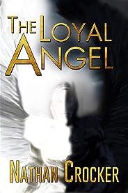 The Loyal Angel