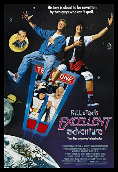 Resultado de imagen para bill and ted's excellent adventure poster