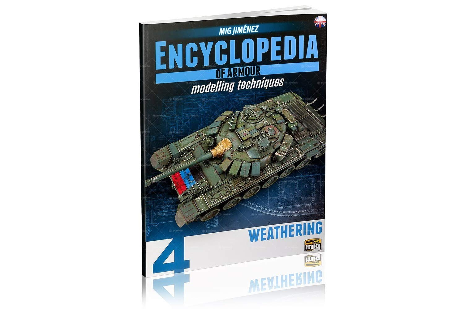Ammo of Mig Encyclopedia of Armour Modelling Techniques Vol.4 - WEATHERING - ENGLISH #6153